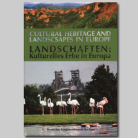 Culturale Heritage and Landscapes in Europe - Landschaften: Kulturelles Erbe in Europa