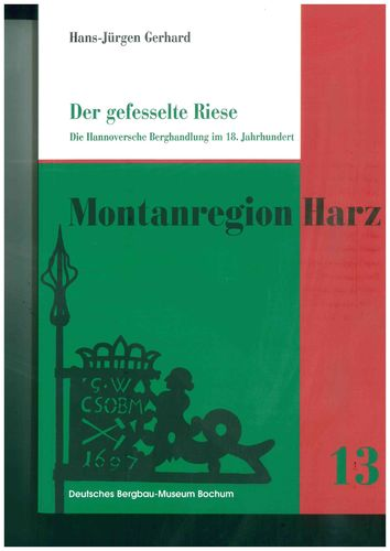 Montanregion Harz, Band 13